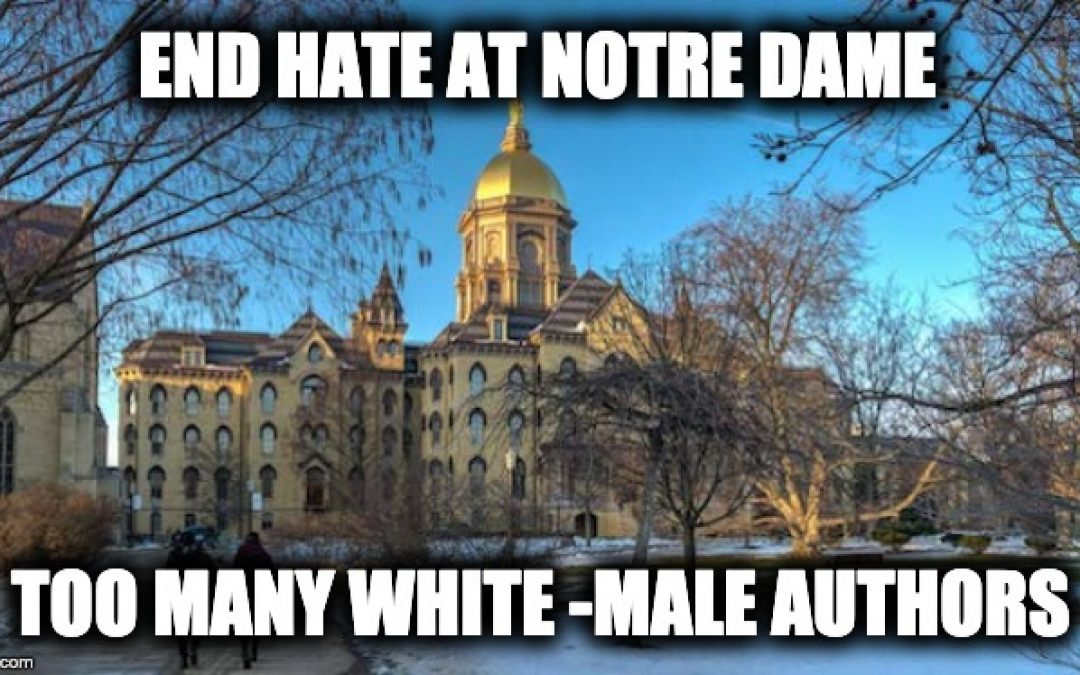 Notre Dame University Protest- Too Many White Male Authors in Curriculum