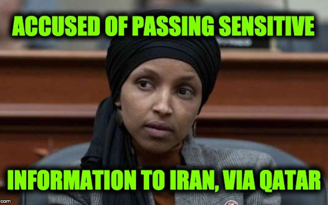 Rep. Ilhan Omar Accused Of Passing Sensitive Info To Iran (Deposition Included)
