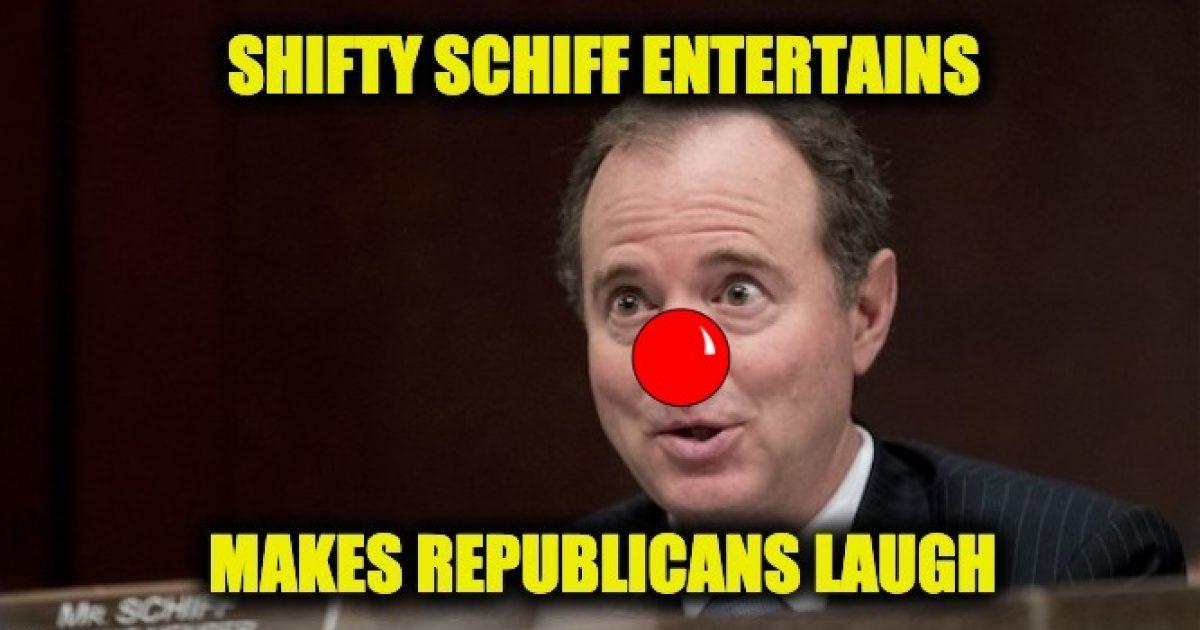 laugh at shifty Schiff