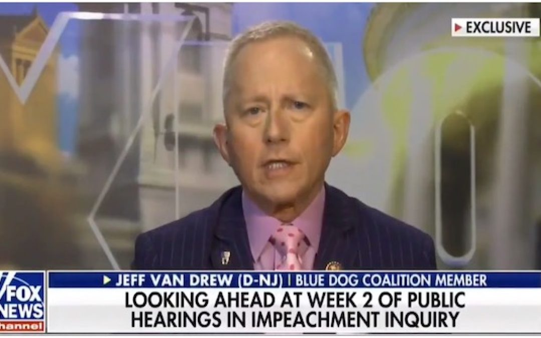Rep. Van Drew (D-NJ) Says Dems Are Getting Tired Of Impeachment
