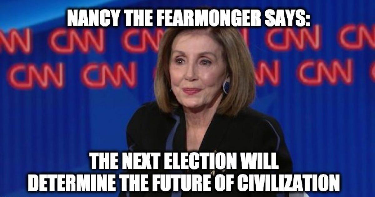 fearmonger Nancy Pelosi