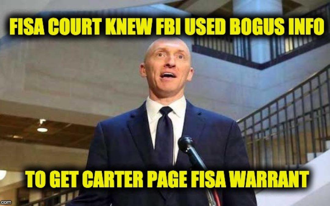 FISA Court Aware Of Bogus Info In Carter Page Warrants Years Before Horowitz