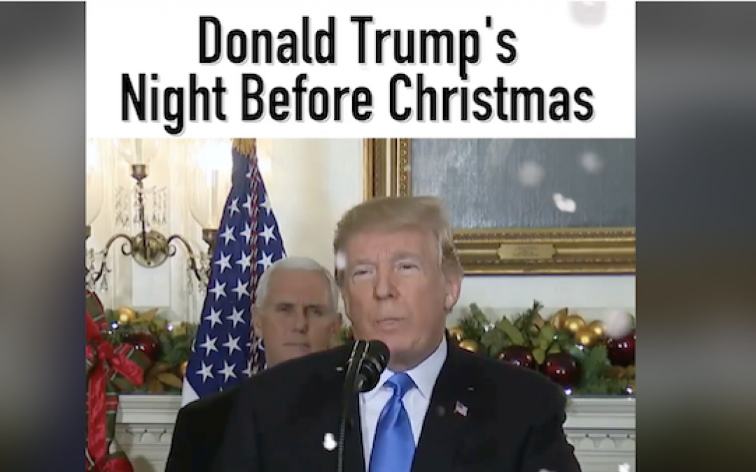 Twas The Night Before Christmas – The Donald Trump Version