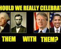 President's Day Is Crap! We Should Celebrate Individual POTUS' Birthdays