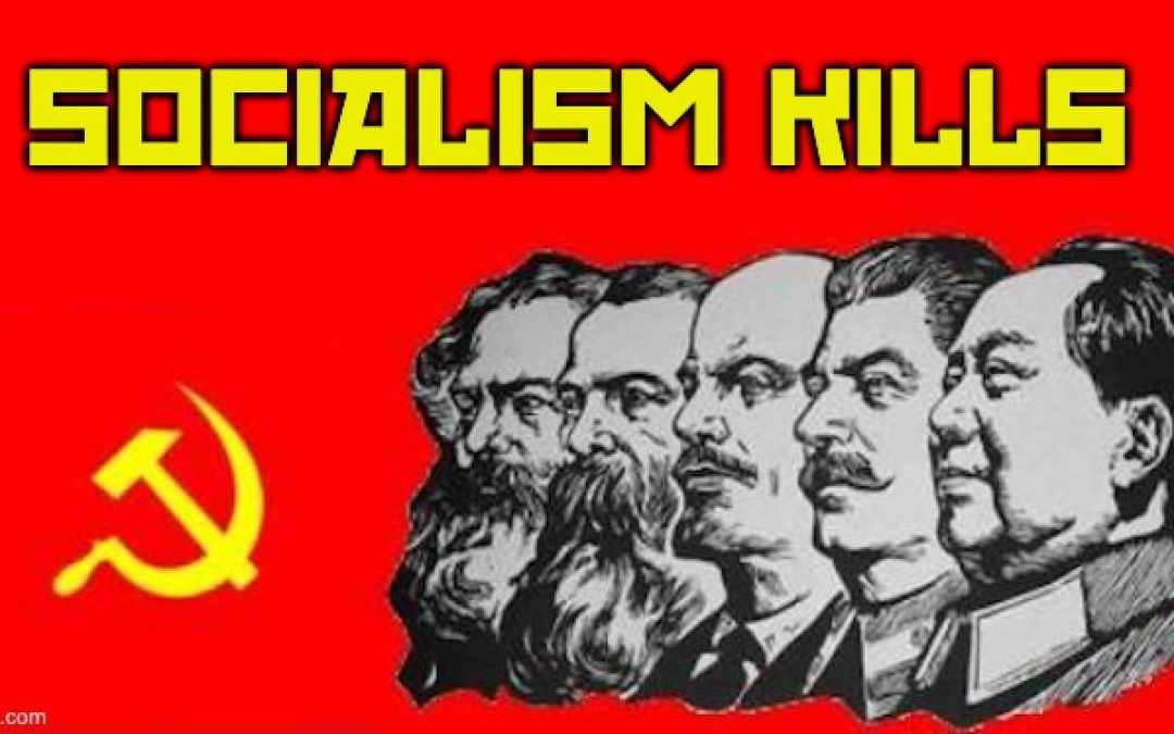 On International Workers' Day Remember: Socialism KILLS