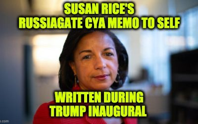 Inauguration Day 2017 Susan Rice Wrote A Russiagate CYA Memo To Self