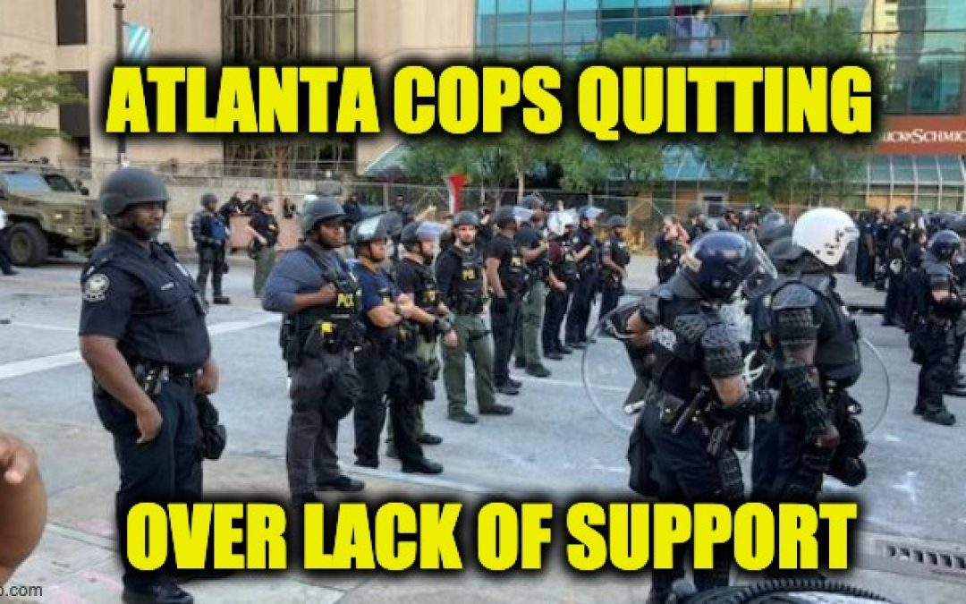 70 Atlanta Cops Have Resigned After Officer Rolfe Charged W/Felony Murder