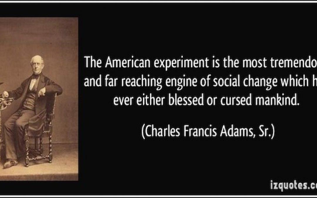 "Is America a ""Failed"" Experiment?"
