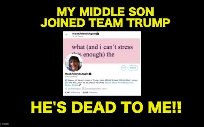Liberal Mom Says Her Son 'Is Dead To Her' For Joining Team Trump