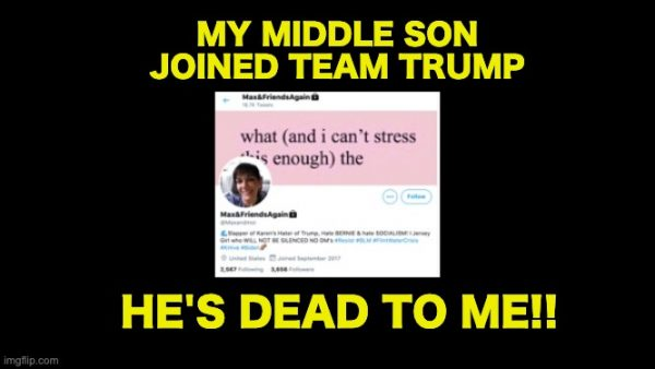 Mom rejects Trump supporting son