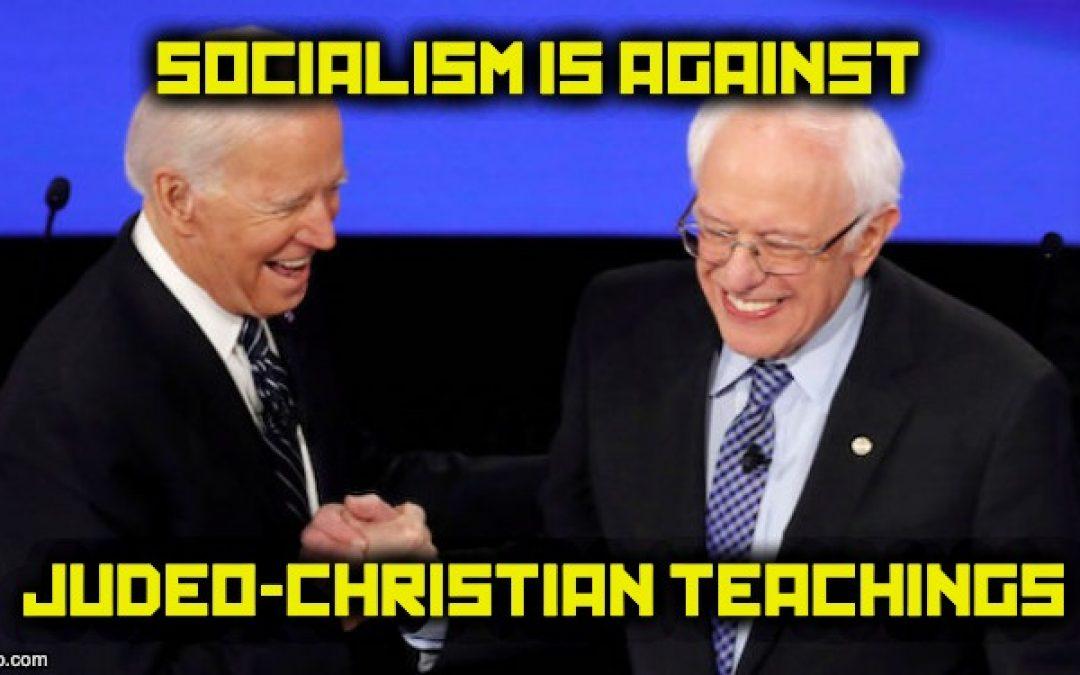 People Of Faith Should Reject Socialism, Democrats, And Joe Biden