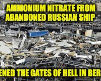 Ammonium Nitrate From Abandoned Ship Opened Up Gates Of Hell In Beirut