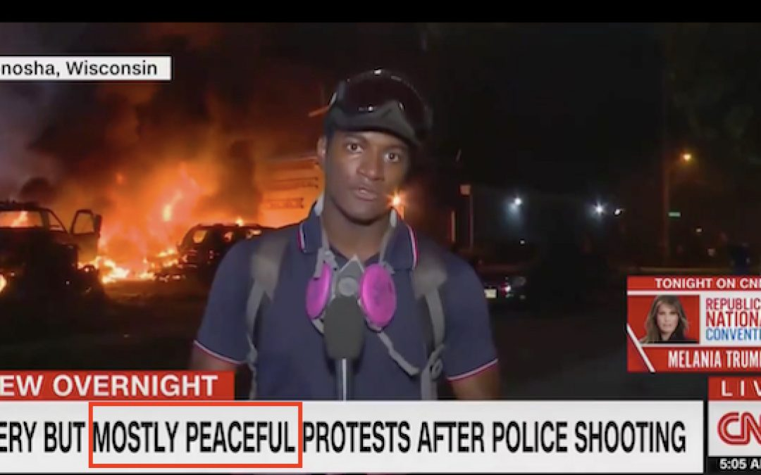Chyron From Fake News CNN: 'Fiery But Mostly PEACEFUL Protests' in Kenosha (Video)