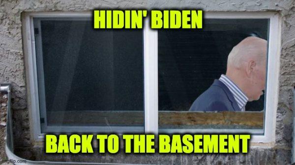 Biden in hiding
