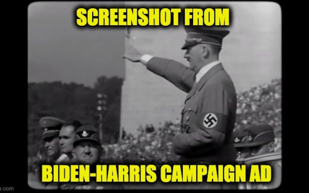 Disgusting! Biden-Harris Uses Hitler Footage in Campaign Ad
