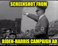 Disgusting! Biden-Harris Uses Hitler Footage in Campaign Ad