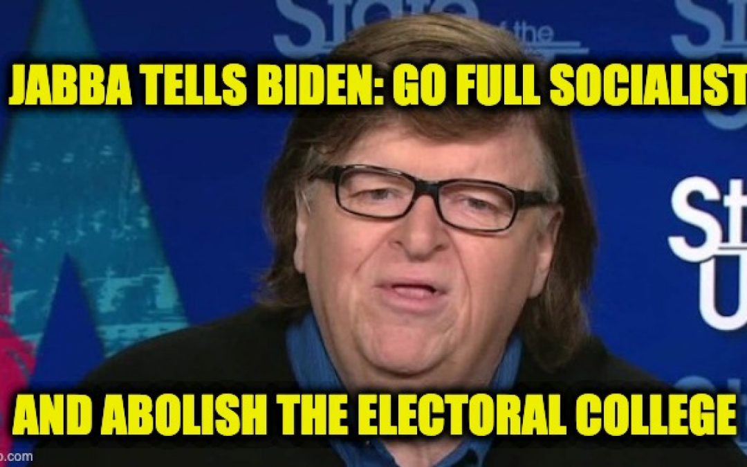 Michael Moore Wants Biden To Ditch Electoral College, Fully Embrace Socialism
