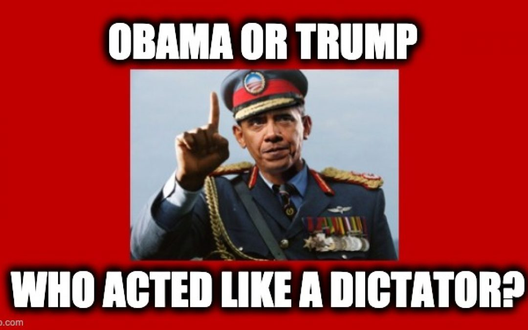 Obama Likens Trump To Dictator, But It Was Obama Who Took Dictatorial Actions