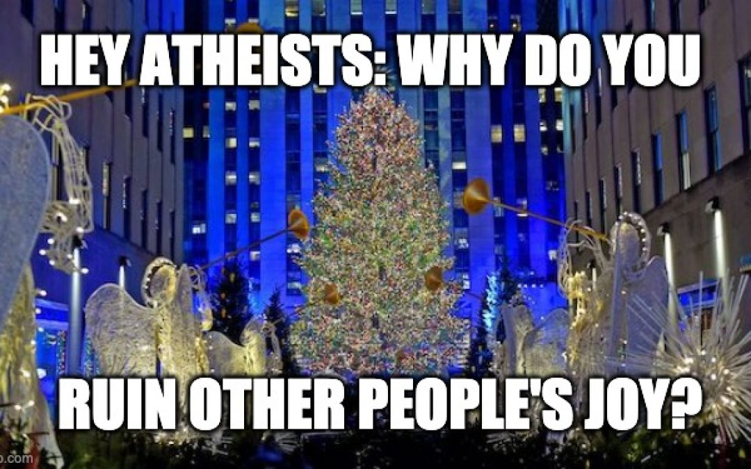 The 2020 Stupid, Politically Correct, Atheists Fighting Christmas Season Has Started