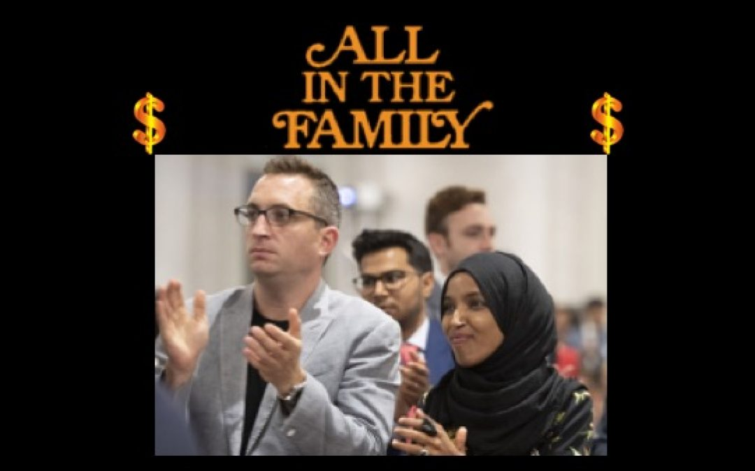 All In The Family! Rep. Omar Paid Husband's Firm Nearly $3 Million In 2020 Campaign Cash