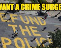 More Defunding Police–Crime Soars in Major Cities: Libs Call It 'Safety For All'
