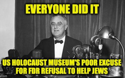 """Everybody Did It"" Is A Poor Excuse For FDR's Response To The Holocaust"
