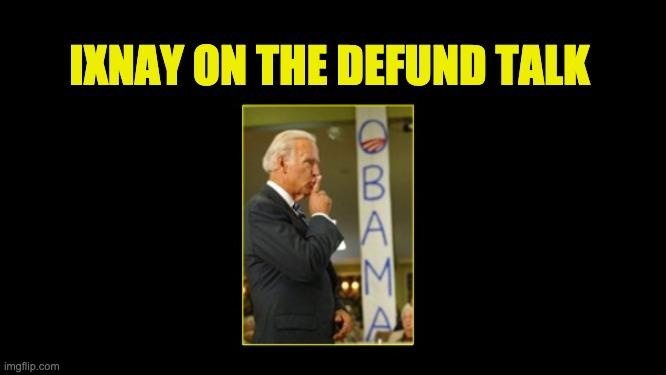 Biden defund police