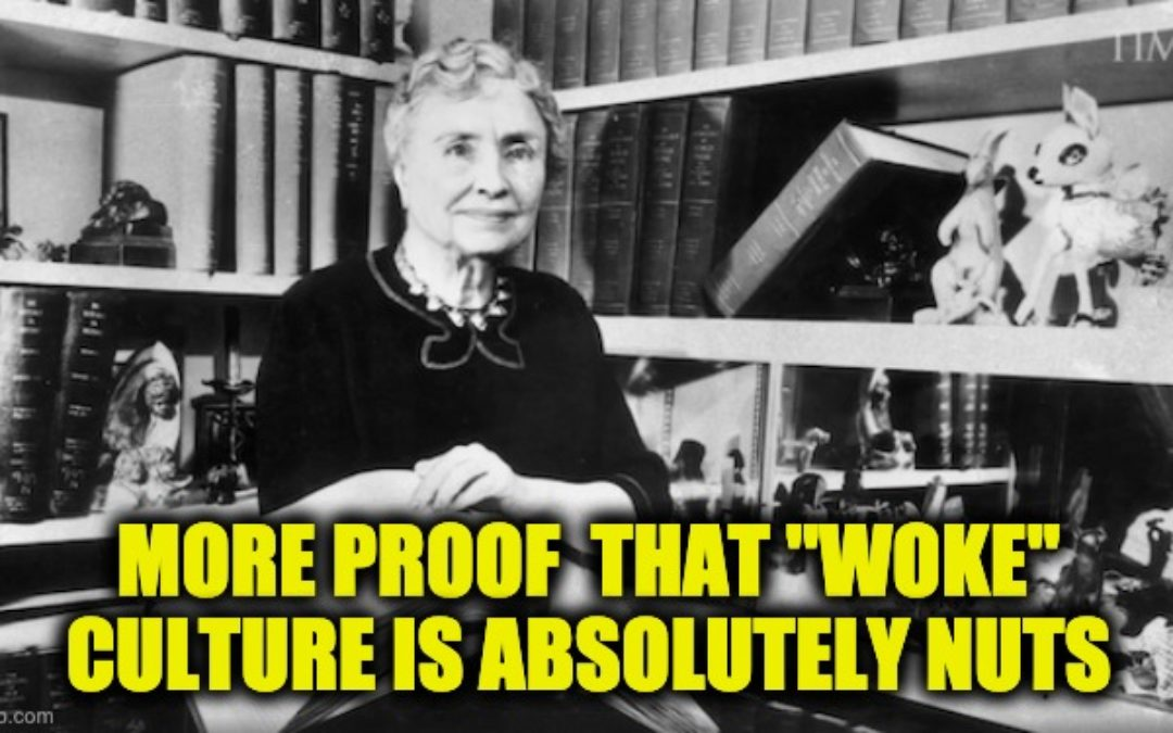 Time Mag. Liberal Says Helen Keller 'Just Another Privileged White Person'
