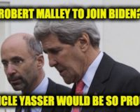 Report: Anti-Israel Malley Joining Biden As Special Iran Envoy, His 'Uncle' Yasser Arafat Would Be So Proud