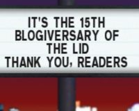 It's 'The Lid's' 15th Blogiversary