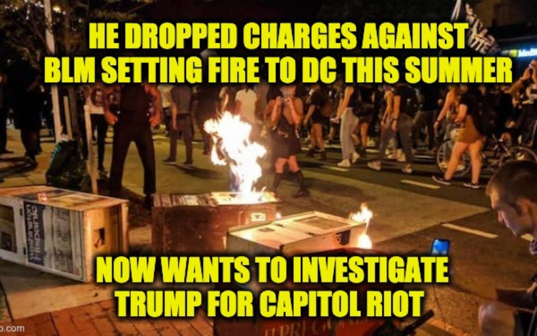 Prosecutor Who Dropped Charges For BLM Riots Won't Rule Out Charging Trump For Capitol Riot