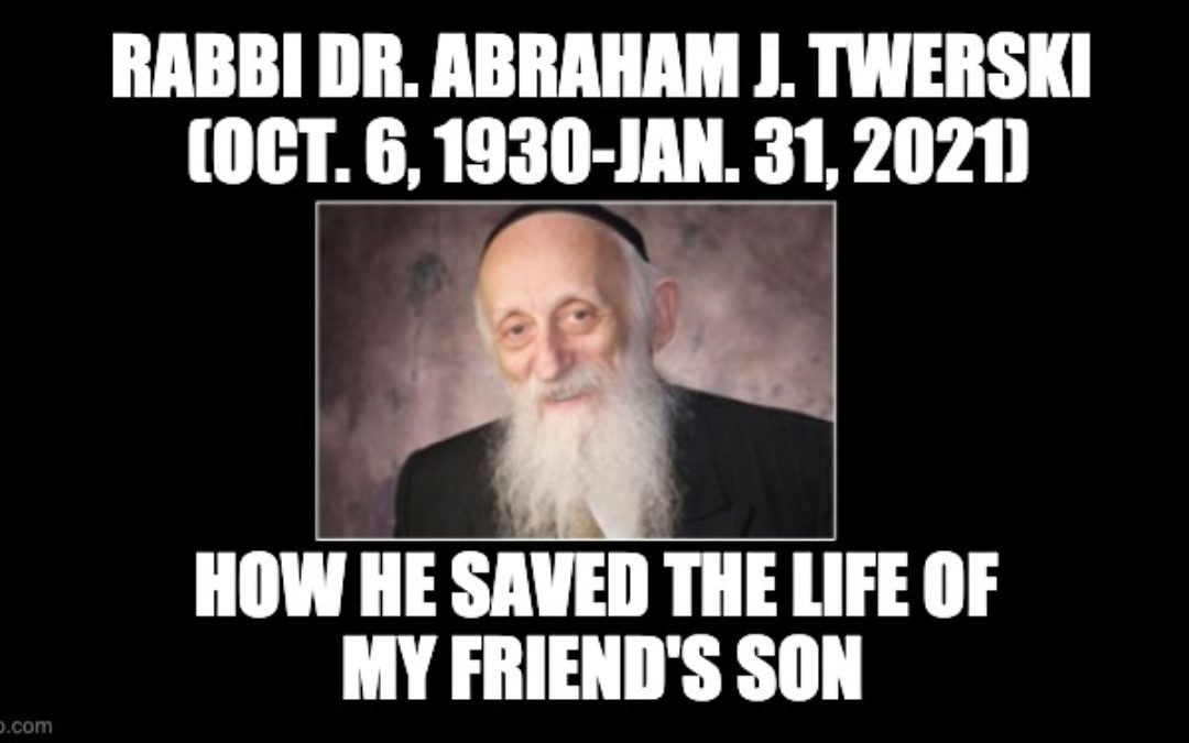 R.I.P. Rabbi Abraham Twerski: How He Helped Save The Life Of My Friend's Son