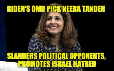 Biden's OMD Pick Is Politically Divisive And Spreads Anti-Israel Slander
