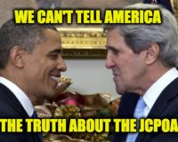 Barack Obama And John Kerry's Fifteen Biggest LIES About Iran And The JCPOA