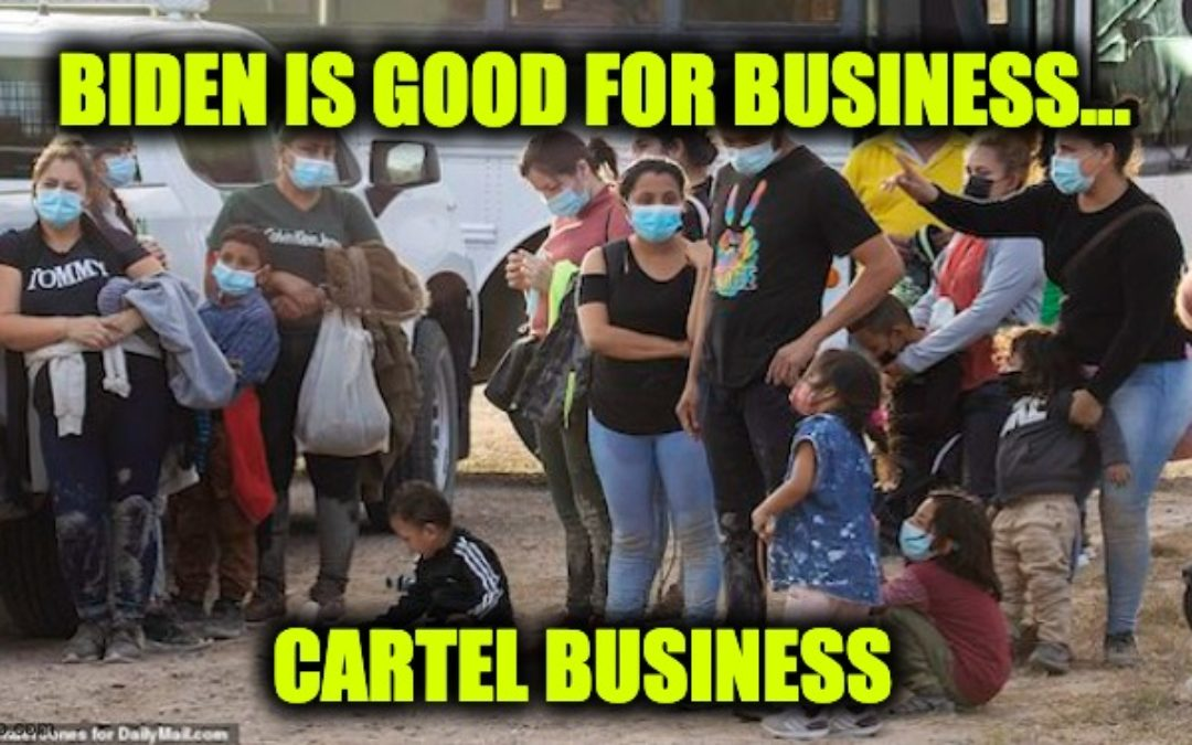 Biden's Open Border Policies Made Cartels' Human Trafficking Business Worth More Than Drugs