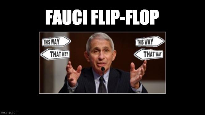 Fauci flip-flop