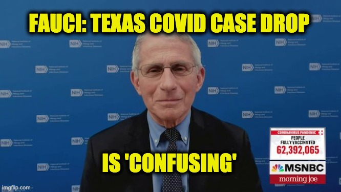 Fauci Texas results confusing