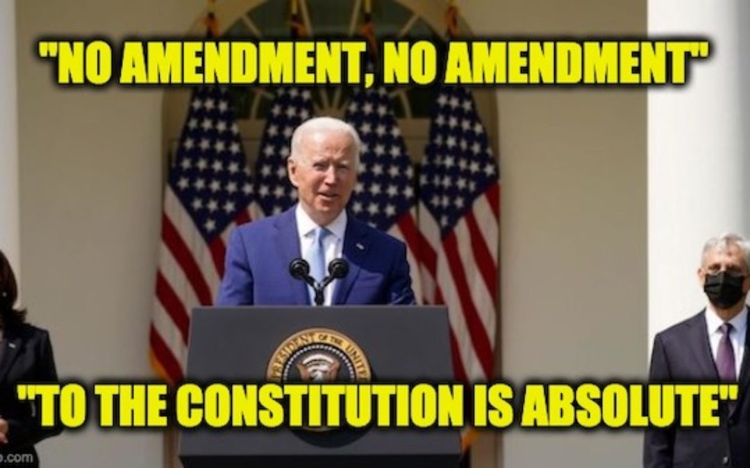 President Biden Says 'No Amendment To The Constitution Is Absolute' — Is He Serious?! (VIDEO)