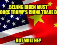 Biden Must Enforce Trump's China Trade Deal To Keep Beijing In Check