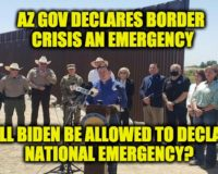 Biden Border Crisis-AZ Gov Calls Up National Guard, Demands Biden Call National Emergency