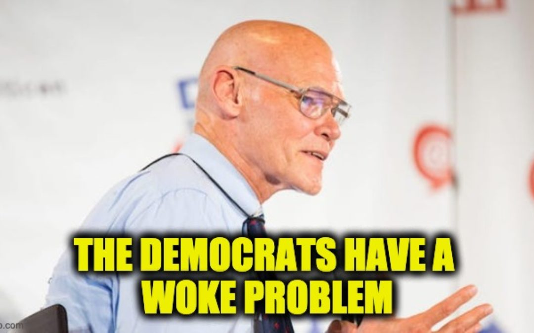 James Carville-Dem Strategist Rails Against Dem Party 'Wokeness' in Latest Rant