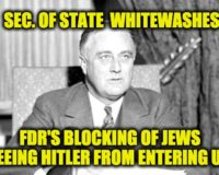 Blinken's Holocaust Gaffe-Whitewashing FDR's Anti-Semitic Policies