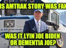 Biden's Amtrak Tale, Was It Lyin Joe Biden Or Dementia Joe?