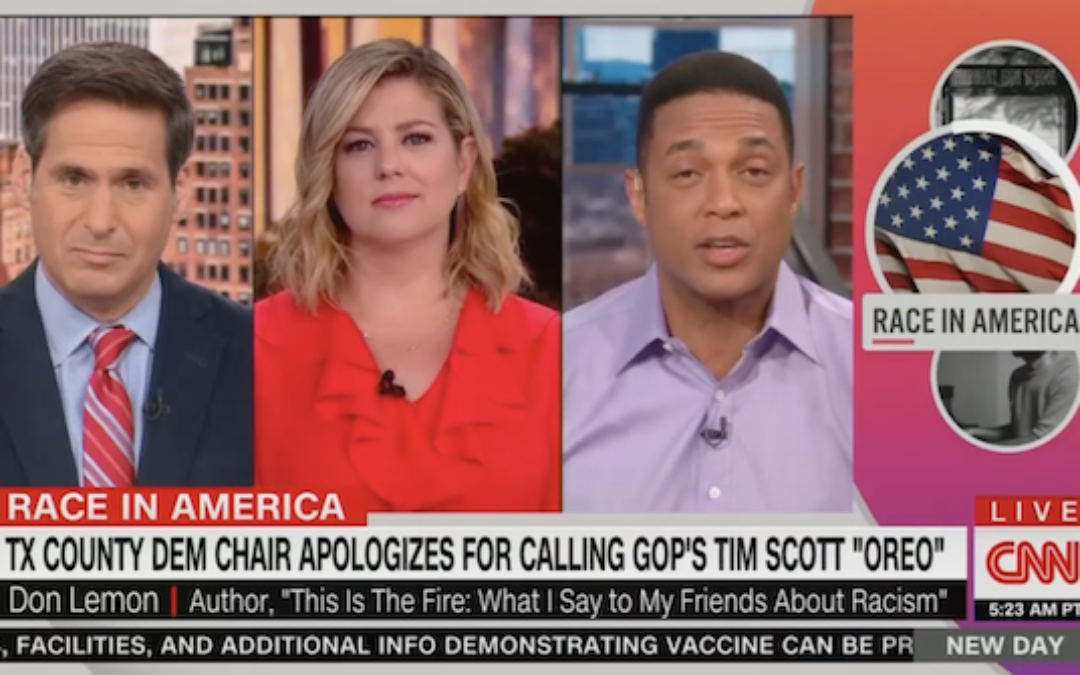 CNN's Don Lemon: It's Okay To Call Tim Scott An Oreo-But Only In Private