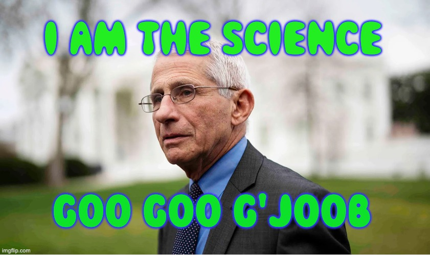 Fauci Is the science