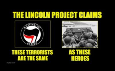 DISGUSTING! The Lincoln Project Compares Antifa To D-Day Heroes