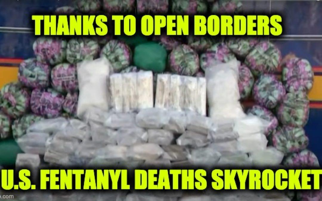 Fentanyl Deaths Skyrocket, Biden's Lax Border Policies Partly To Blame
