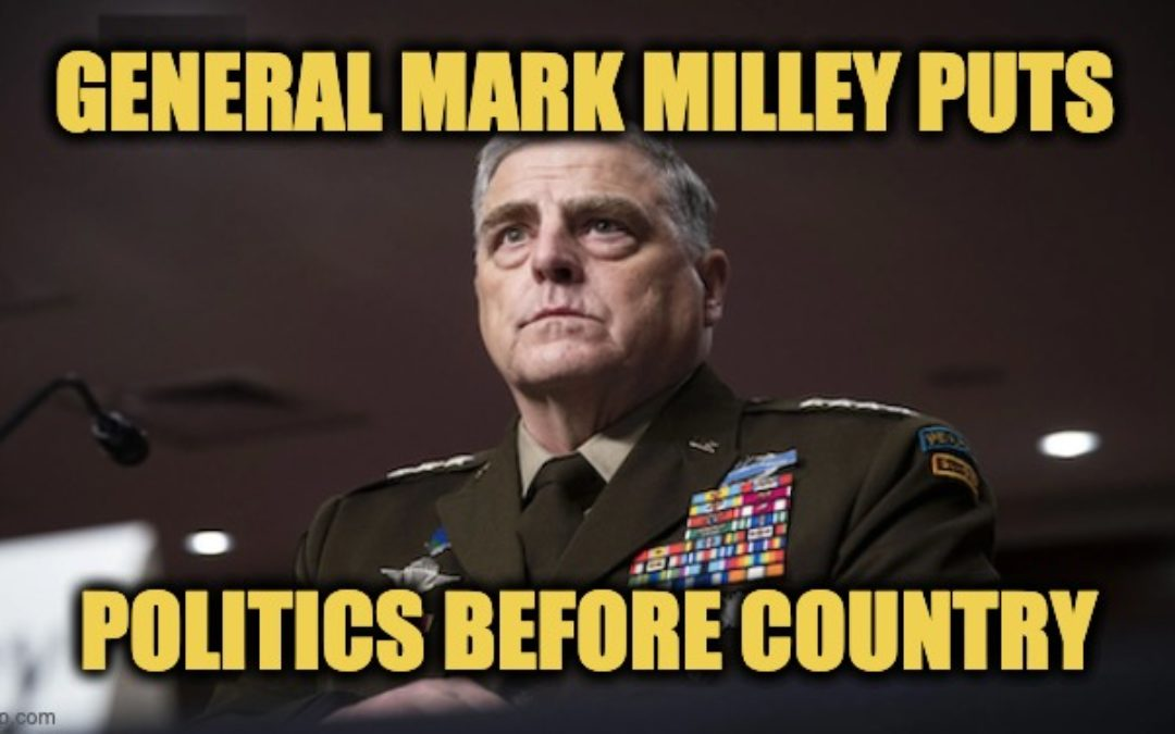Joint Chiefs Chairman General Mark Milley Disgraced His Uniform