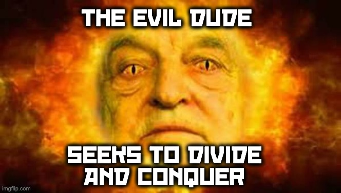 evil dude soros donates