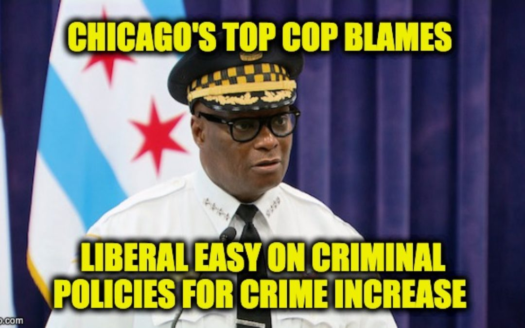Chicago's Top Cop Names Root Cause Of Crime Spree — Leftists Won't Be Happy